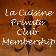 La Cuisine Private Club Membership